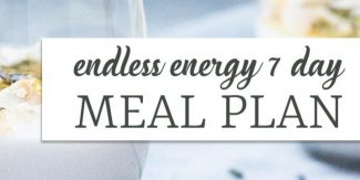 Endless Energy 7 Day Meal Plan