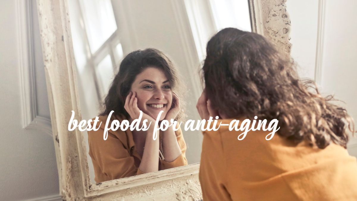 Best Foods for Anti-Aging FREE GUIDE
