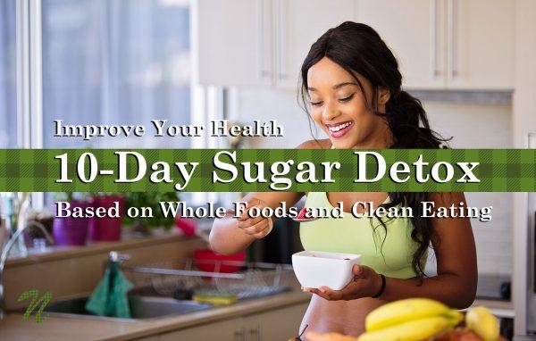 10-Day Sugar Detox (Valentine Ed.)