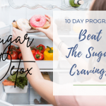 Beat The Sugar Cravings – 10-Day Program