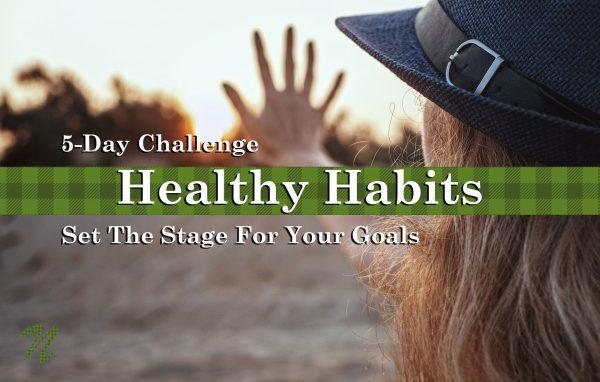 5-Day Healthy Habit Challenge