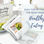 Healthy Eating For The Busy Person